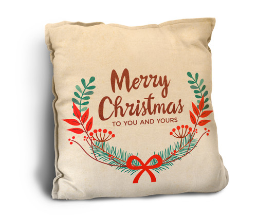 """Merry Christmas to You and Yours"" Rustic Pillow"
