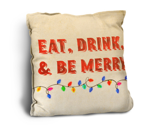 """Eat, Drink, and Be Merry"" Rustic Pillow"