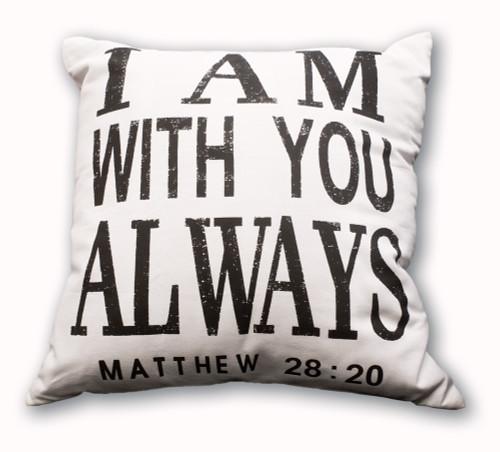 """I Am With You"" Home Decor Pillowcase"