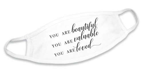 """""""You Are Beautiful"""" White Cotton Face Mask"""