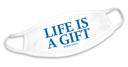 """Life Is A Gift"" White Cotton Face Mask"
