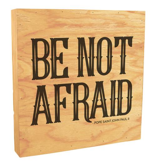 Be Not Afraid Rustic Box Art