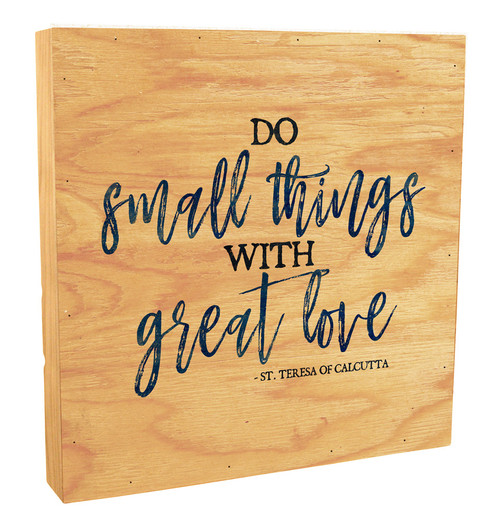 """Do Small Things"" Rustic Box Art"