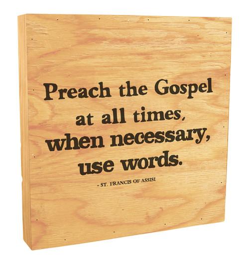 """Preach The Gospel At All Times"" Rustic Box Art"