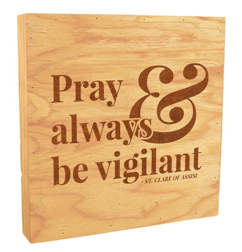 """Pray Always"" Rustic Box Art"