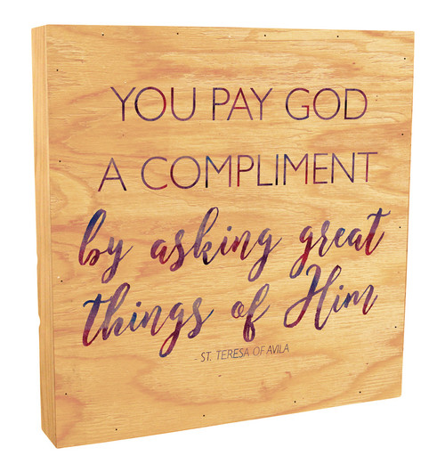 """""""You Pay God a Complement"""" Rustic Box Art"""