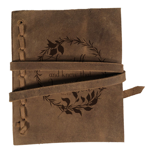 """Be Still and Know"" Rustic Leather Journal"
