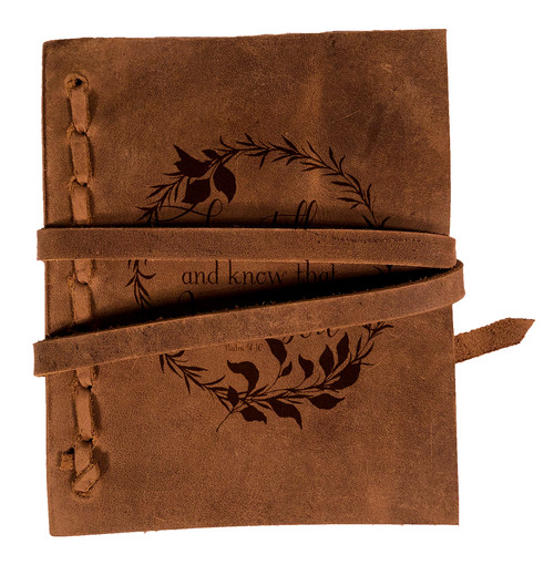 """""""Be Still and Know"""" Rustic Leather Journal"""