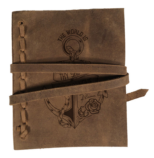 """The World Is Thy Ship"" Rustic Leather Journal"