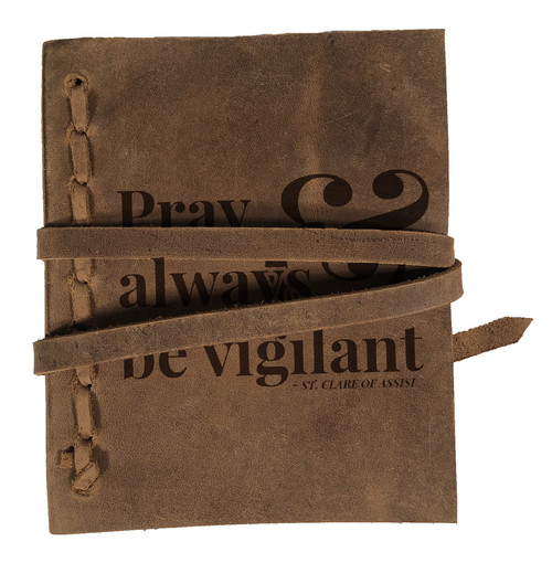 """""""Pray Always"""" Rustic Leather Journal"""