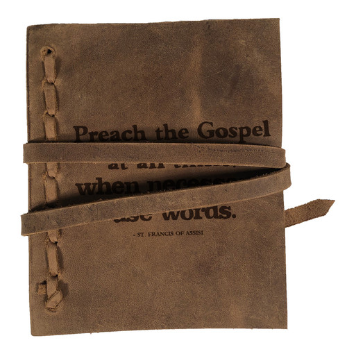 """Preach The Gospel At All Times"" Rustic Leather Journal"