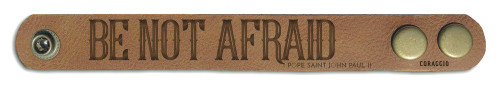 """Be Not Afraid"" Rustic Leather Bracelet"