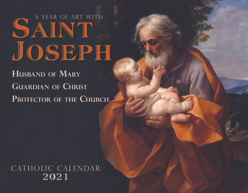 Catholic Liturgical Calendar 2021: Saint Joseph