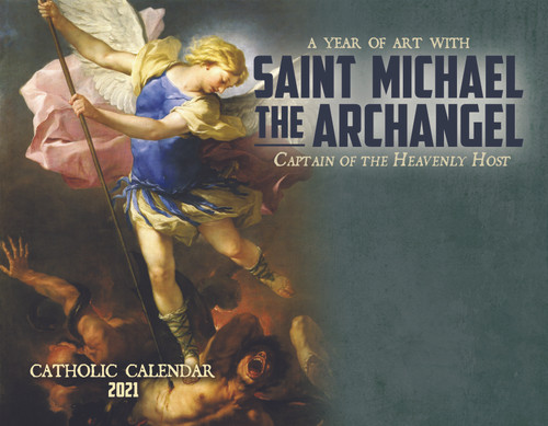 Catholic Liturgical Calendar 2021: Saint Michael the Archangel