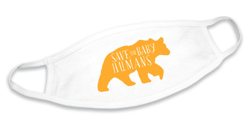 Save the Baby Humans Bear Cotton Face Mask