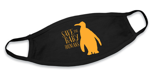 Save the Baby Humans Penguin Cotton Face Mask