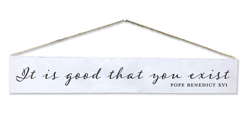 """It Is Good"" Quote Plaque"
