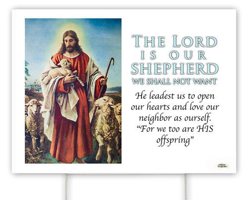 The Lord is Our Shepherd E.C. Yard Sign