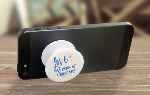 """""""Love Was Born At Christmas"""" Pop-Up Phone Holder"""
