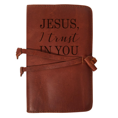 """""""Jesus, I Trust in You"""" Rustic Leather Journal Cover"""