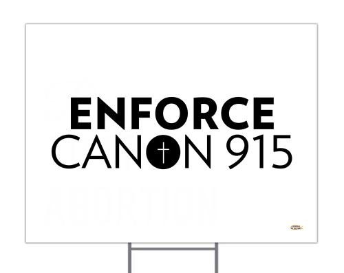 Enforce Canon 915 (White) Yard Sign