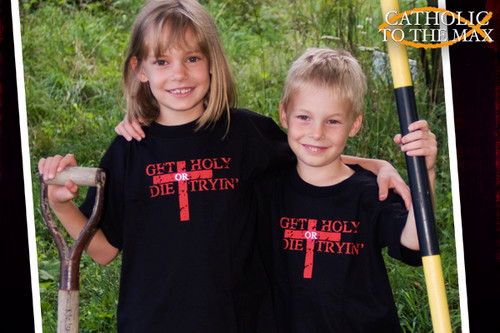 Get Holy or Die Tryin' Children's T-Shirt