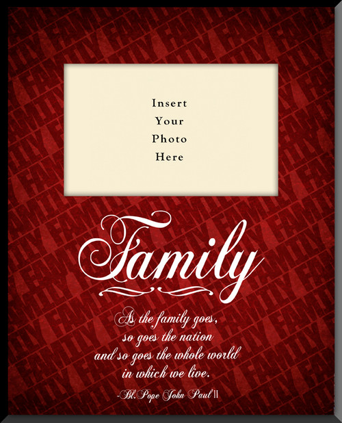 Family with JPII Quote Photo Frame