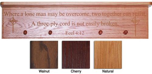 Eccl: 4:12 (Where a lone man...) Engraved Wood Shelf