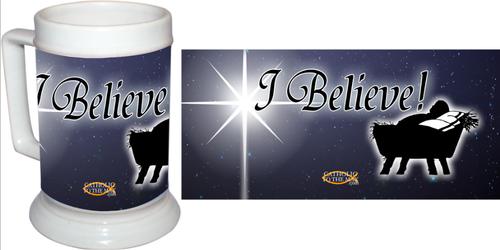 """""""I Believe"""" Beer Stein"""