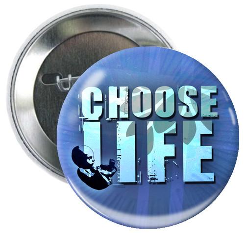 Choose Life Button