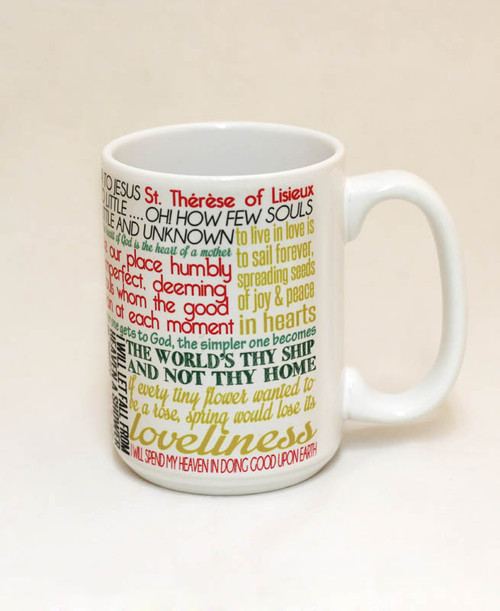 Saint Therese of Lisieux Quote Mug