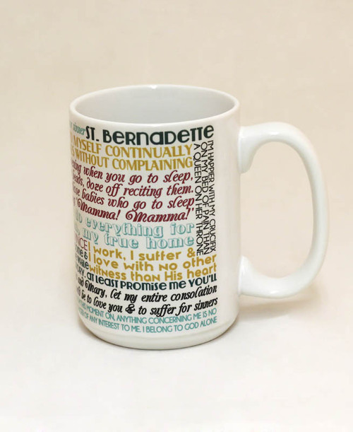 Saint Bernadette Quote Mug
