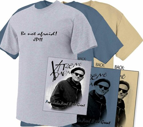 St. John Paul II Xtreme Papa T-Shirt