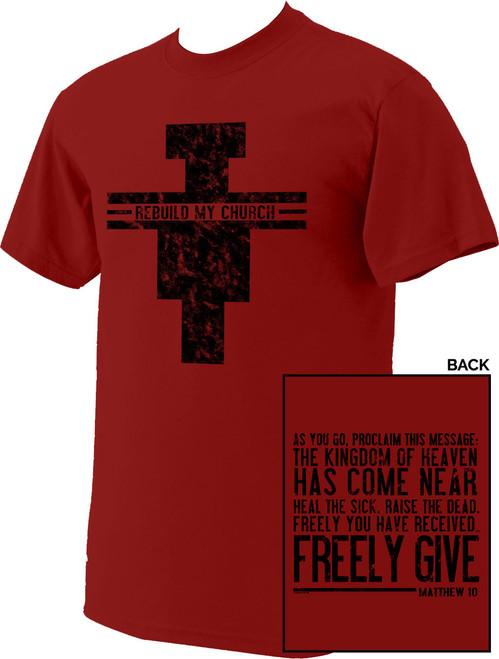 Rebuild My Church T-Shirt