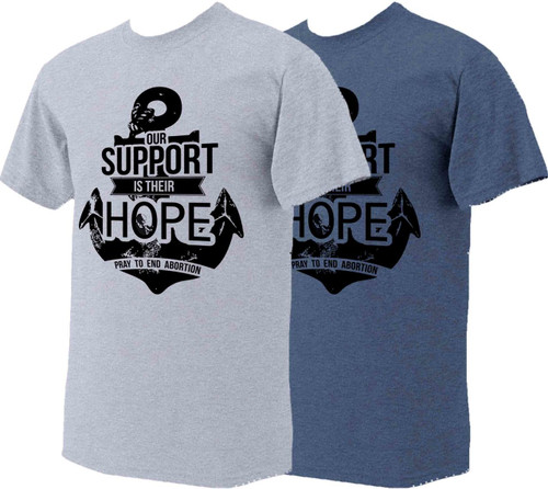 """""""Our Support is their Hope"""" T-Shirt"""
