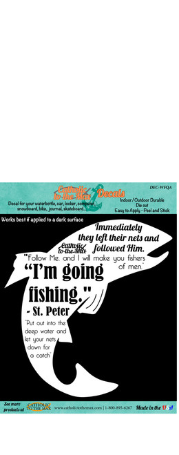 Fishing Quote White Decal