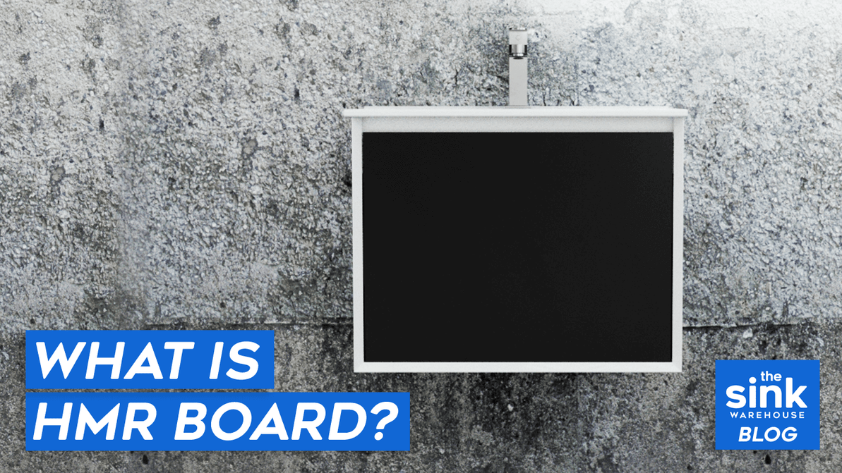 What Is HMR Board: Why It Is Best Material for Your Bathroom Vanity Cabinet