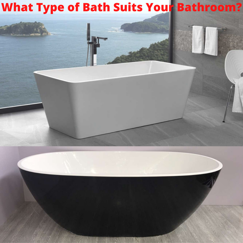 What Type Of Bath Suits Your Bathroom?
