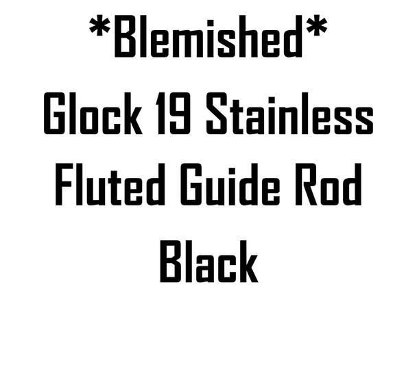 *Blem* Glock 19 Blk Fluted Guide Rod
