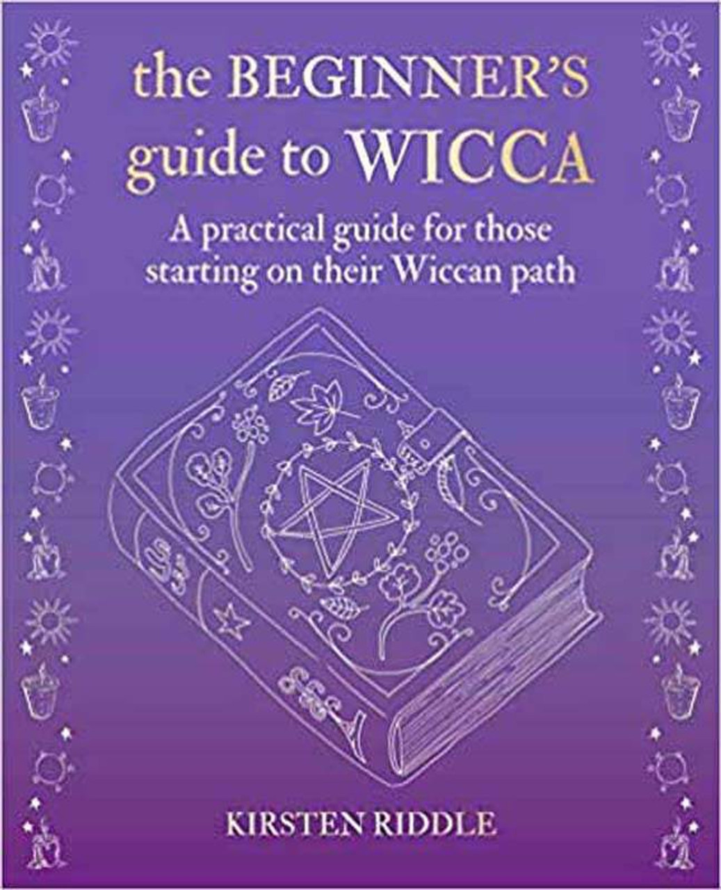 Beginner's Guide to Wicca(hc) by Kirsten Riddle