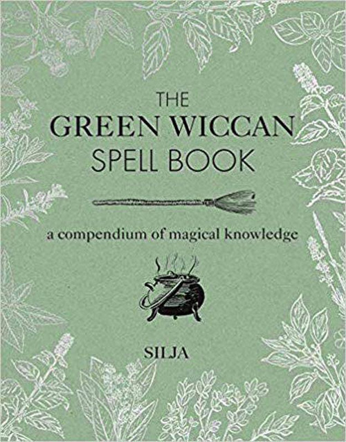 Green Wiccan Spellbook (hc) by Silja