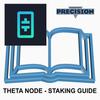 Theta Node - Staking Guide