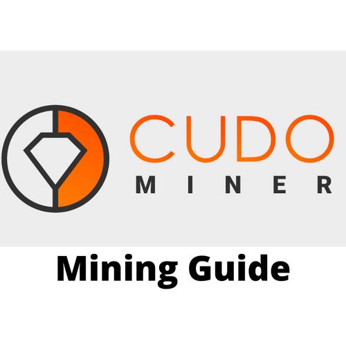 Cudo Miner Mining Guide