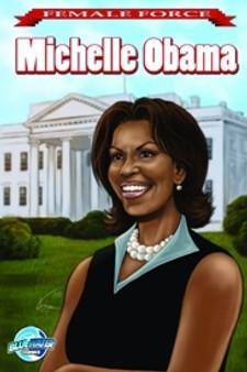 Michele Obama Female Force Comic Book