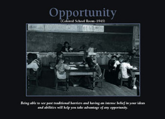 Opportunity (24 x 36in) Motivational Art Print