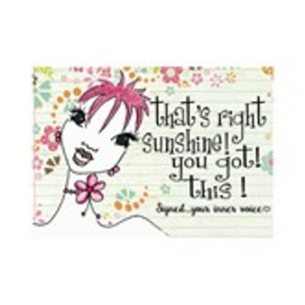 That's Right Sunshine You Got This! Magnet--Kiwi McDowell