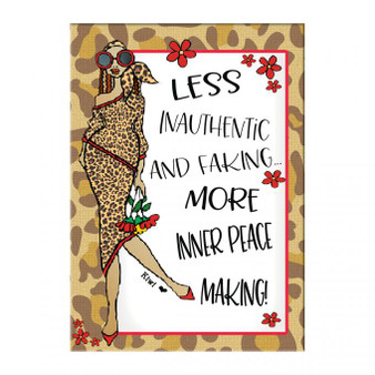 Less Inauthentic and Faking More Inner Peace Making!
