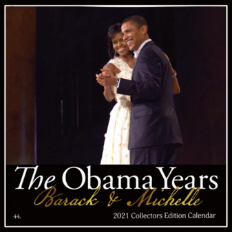 2021 Remembering The Obama Years 12 x 12 Wall Calendar