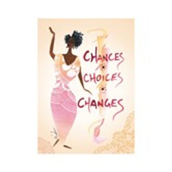 Chances, Choices, Changes Magnet--Cidne Wallace