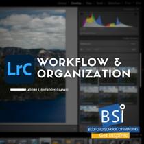 301. Adobe Lightroom Classic - Workflow & Organization - Little Rock